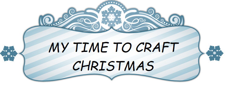 My Time To Craft Christmas!