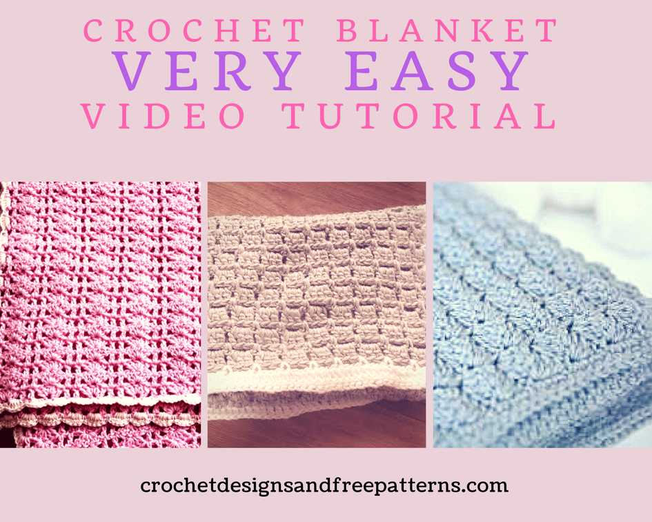Crochet Baby Blanket - Standard Video Tutorial - Crochet Designs And ...