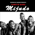 Audio: Yamoto Band – Mijudo | Download