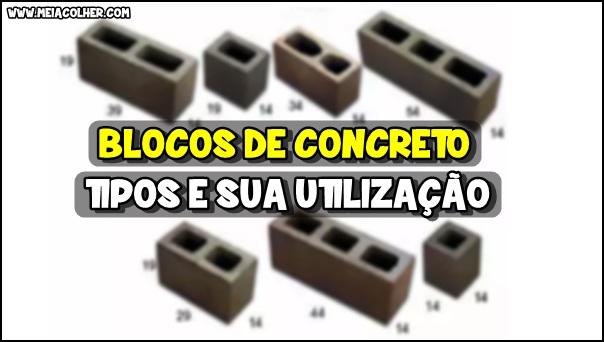 tipos e onde utilizar blocos de concreto