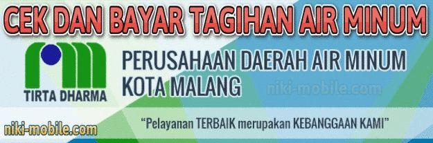 Niki Reload - Cara Cek dan Bayar Tagihan Air Minum PDAM Kota Malang Jawa Timur