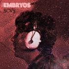 The Embryos: SCV3