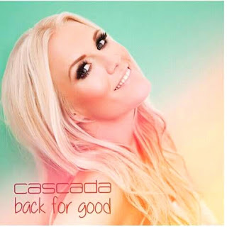 Audio | Cascada – Back For Good | Mp3 Download