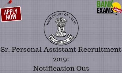 Delhi High Court Sr. Personal Assistant Recruitment 2019