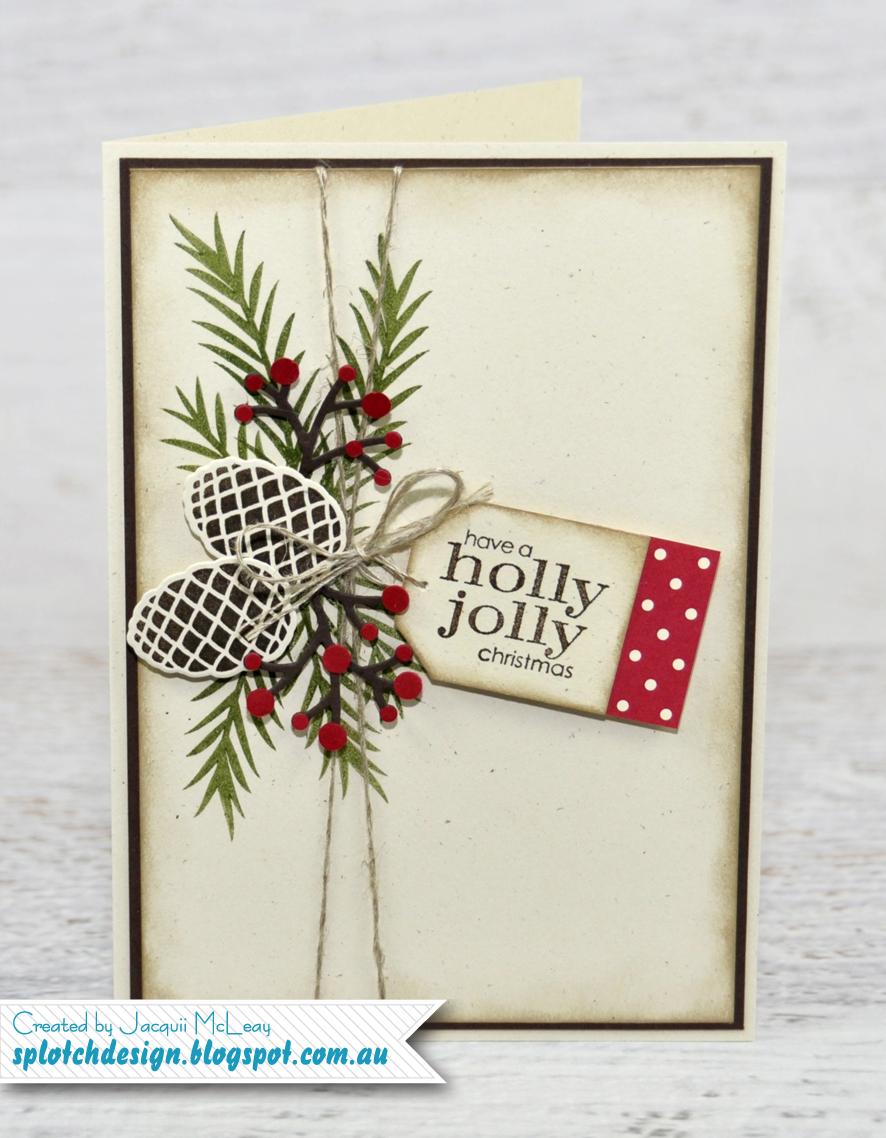 Splotch design independent stampin 39 up demonstrator for Christmas cards made
