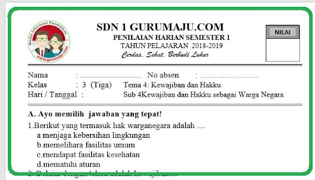 Soal Penilaian Harian Kelas 3 Tema 4 Kurikulum 2013 Revisi 2018