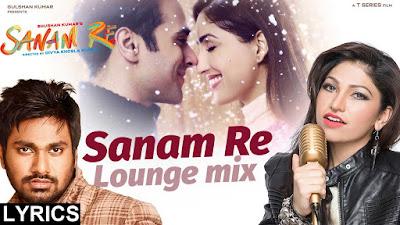 Sanam Re (Lounge Mix), Sanam Re lyrics, Sanam Re, Sanam Re wallpaper, Sanam Re image, Sanam Re pic, Saman re picture, Sanam Re video