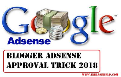 blogger adsense approval trick 2018