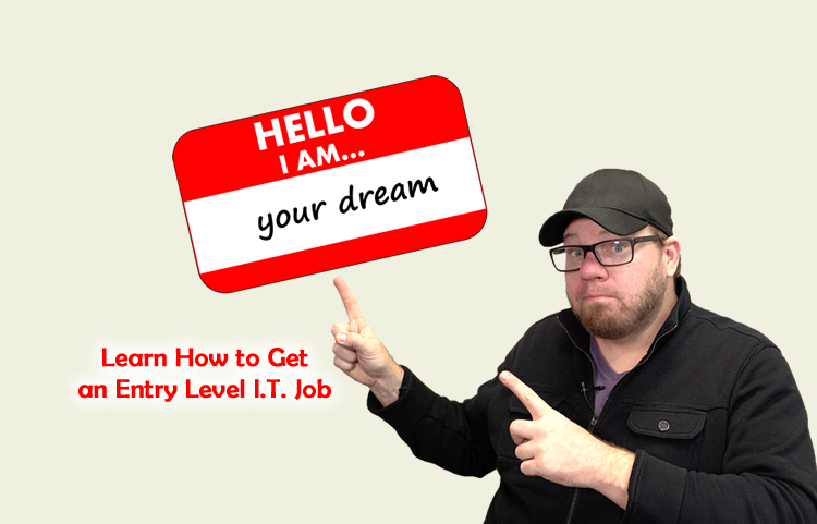 How to Get an Entry Level I.T. Job - Online Course