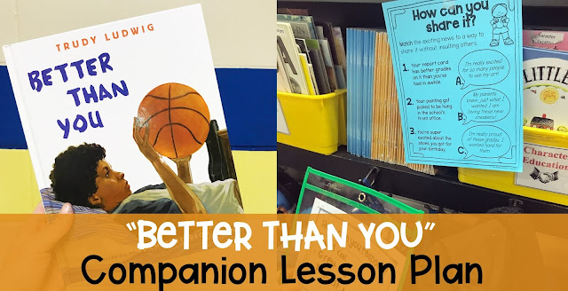 better than you by trudy ludwig book companion lesson plan