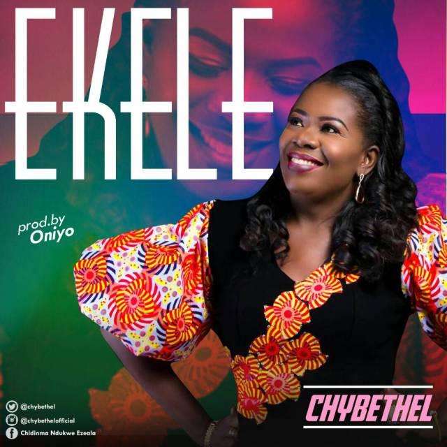 Music: Ekele – Chybethel