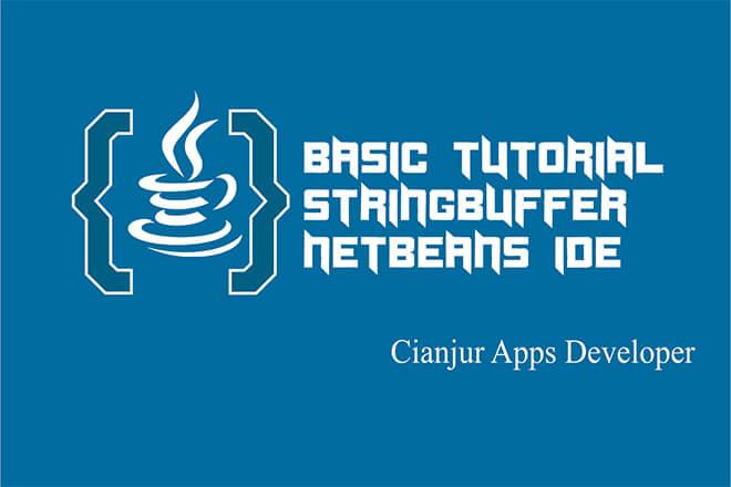 Belajar Mengenal Fungsi StringBuffer pada Java