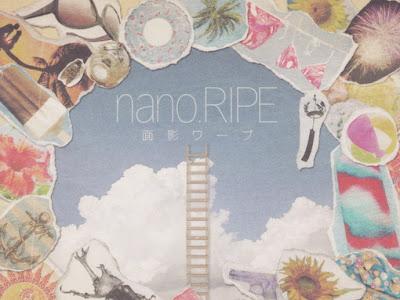 Nano.RIPE –  面影ワープ