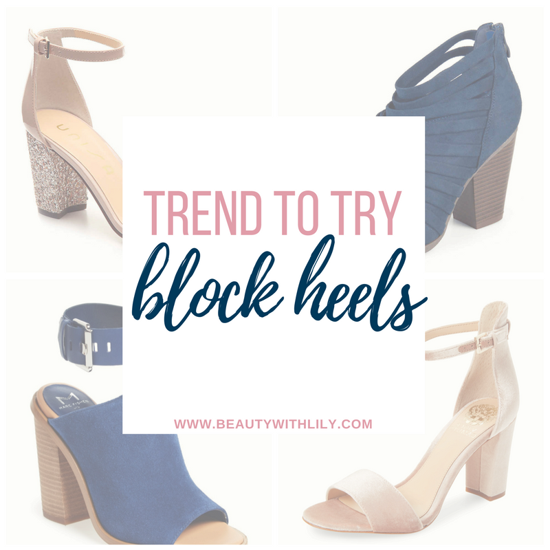 Comfortable Heels for Every Style | Must Have Block Heels // Beauty With Lily, A West Texas Beauty, Fashion & Lifestyle Blog