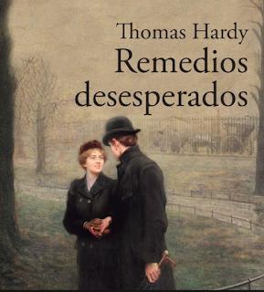 remedios desesperados, Thomas Hardy, novela, ático, libros