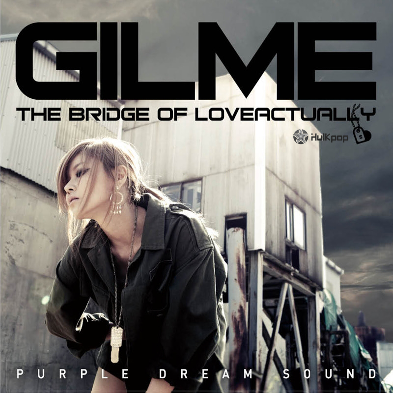 [Single] Gilme – The Bridge Of Love Actually