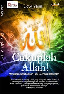 Cukuplah Allah Penulis Dewi Yana PDF