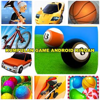Kumpulan Game Android Ringan