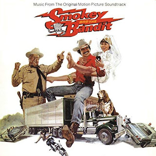 """Smokey And The Bandit: Music From The Motion Picture Soundtrack"""