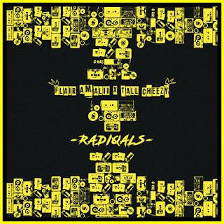 Download: Flair Amalii Ft Tall Cheezy - Radiqals