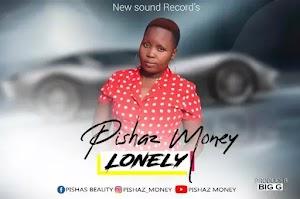 Download Audio | Pishaz Money - Lonely