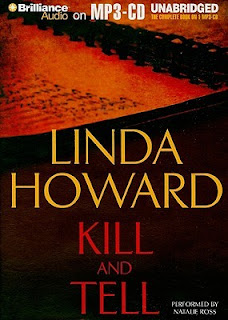 Kill and Tell (CIA Spies #1) by Linda Howard