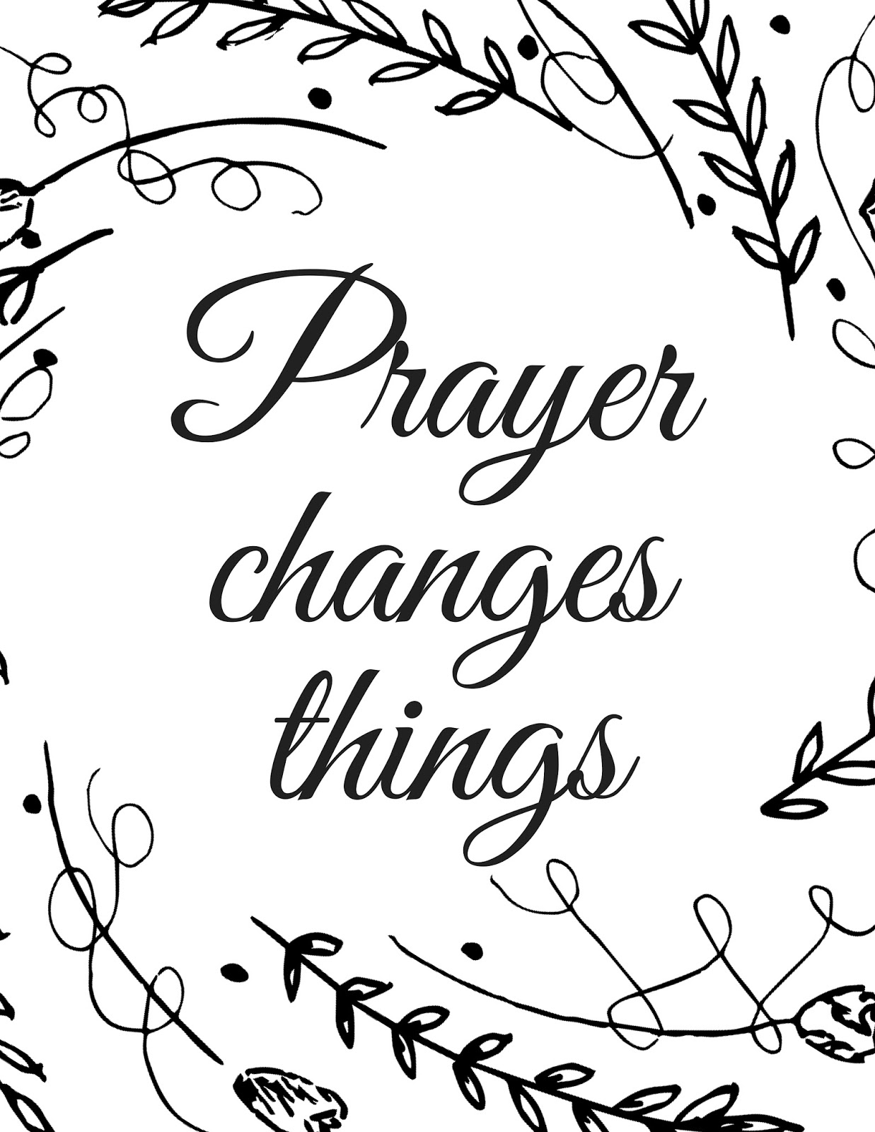 The Prudent Pantry Prayer Changes Things Printable Coloring Page