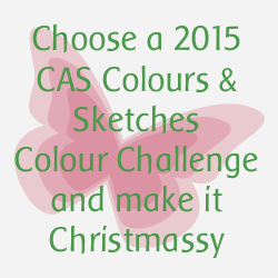 http://cascoloursandsketches.blogspot.com/2015/12/christmas-colours-challenge-153.html