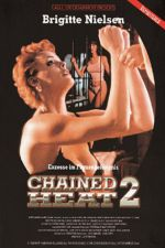 Chained Heat 2 1993 Watch Online