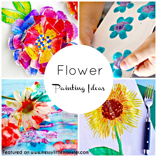 Flower Painting Ideas for Kids - Messy Little Monster