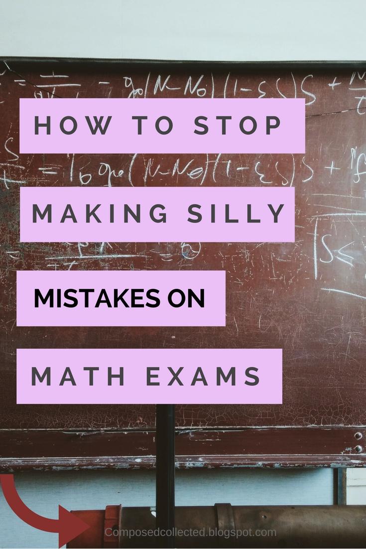 ways to avoid stupid mistakes on math exams