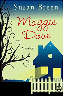 Maggie Dove: A Mystery by Susan Breen