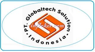 Lowongan Kerja Terbaru 2016 PT. Globaltech Solution Indonesia (SMK/D3)