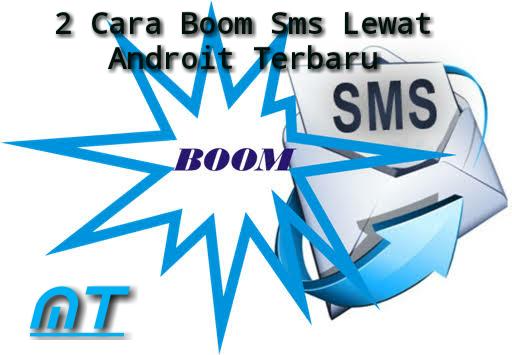 2 cara boom sms terbaru
