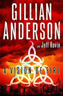 Book Review:  Vision of Fire by Gillian Anderson and Jeff Rovin