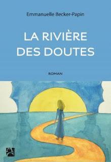 http://www.anne-carriere.fr/ouvrage_la-riviere-des-doutes-emmanuelle-becker-papin-300.html