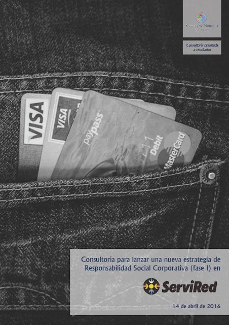 Contrato con ServiRed por el que apoyarles en el diseño de una nueva estrategia de Responsabilidad Social Corporativa (RSC).