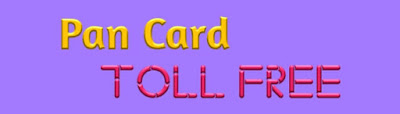 Customer Care Number For Pan Card, Pan Card Customer Care Toll Free Number