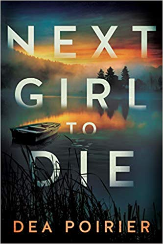 One Bite at a Time: Dea Poirier, Author of Next Girl to Die