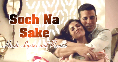 airlift-soch-na-sake-song-lyrics