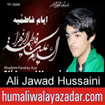 https://www.humaliwalyazadar.com/2019/01/ali-jawad-hussaini-ayyam-e-fatima-noha.html