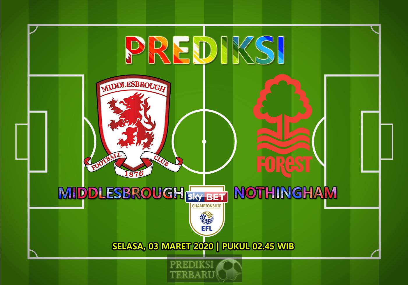 Prediksi Middlesbrough Vs Nottingham Forest Selasa 03 Maret