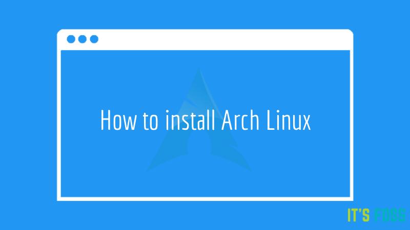 كيفية تثبيت Arch Linux