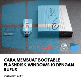 Cara Membuat Bootable Flashdisk Windows 10 Dengan Rufus