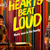 Hearts Beat Loud is Foot Tapping - Kelsi's Review