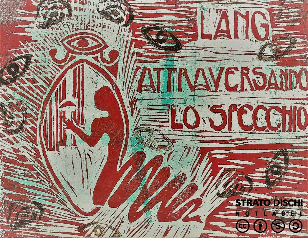 Lang – Attraversando Lo Specchio