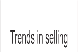 Trends in selling