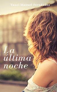 La Ultima Noche: Relato PDF