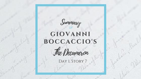Summary of Giovanni Boccaccio's The Decameron Day 1 Story 7