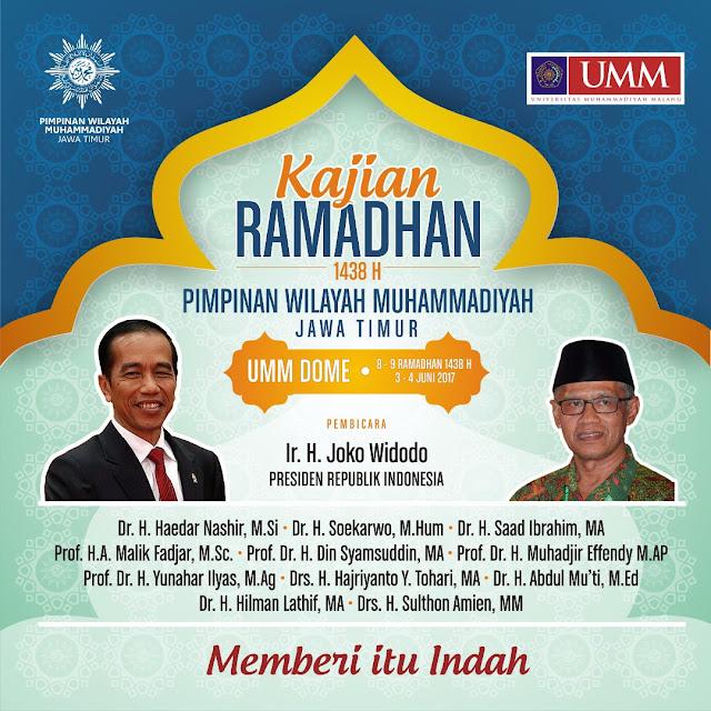 Kajian Ramadhan 1438 H PWM Jatim dihadiri oleh Presiden Jokowi dan Ketum PP Muhammadiyah, Dr. Haidar Nasir, MA